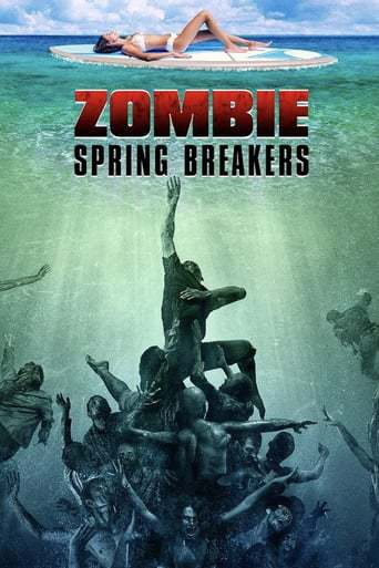 Zombie Spring Breakers (2016)