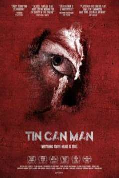 Tin Can Man (2007)