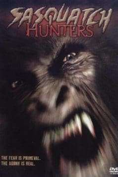Sasquatch Hunters (2005)