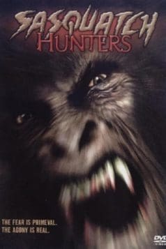 Sasquatch Hunters (2005)