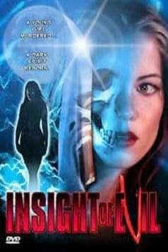 Insight of Evil (2004)