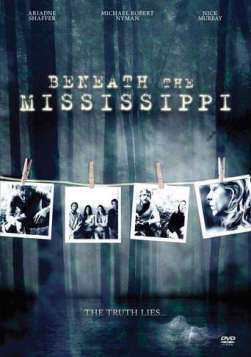 Beneath the Mississippi (2008)