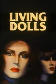 Living Dolls (1980)