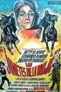 Los jinetes de la bruja (En el viejo Guanajuato) (1966)