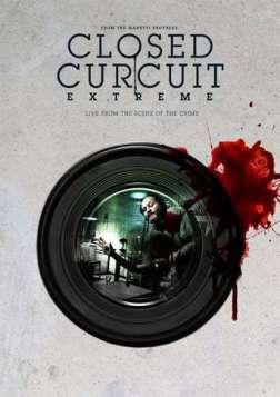 Closed Circuit Extreme (2012)