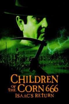 Children of the Corn 666: Isaac's Return (1999)