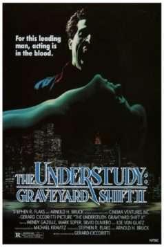 The Understudy: Graveyard Shift II (1988)
