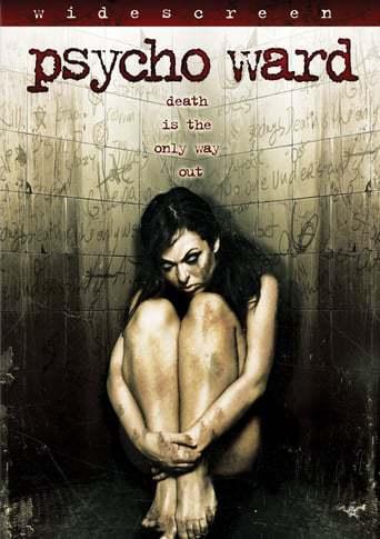 Psycho Ward (2007)
