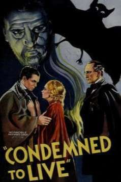 Condemned to Live (1935)