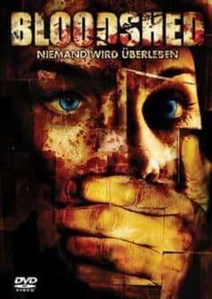 Bloodshed (2005)
