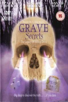 Grave Secrets: The Legacy of Hilltop Drive (1992)