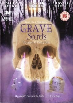 Grave Secrets: The Legacy of Hilltop Drive (1992)