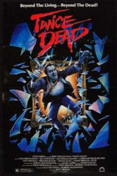 Twice Dead (1988)