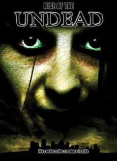 Rise of the Undead (2005)