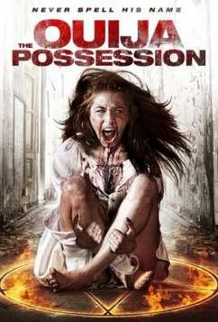 The Ouija Possession (2016)