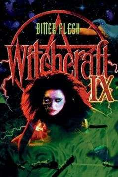 Witchcraft IX: Bitter Flesh (1997)