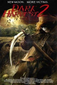Dark Harvest II: The Maize (2004)