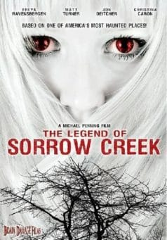 The Legend of Sorrow Creek (2007)