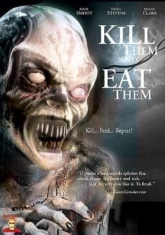 Kill Them and Eat Them (2003)