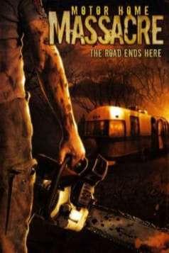 Motor Home Massacre (2005)