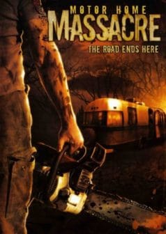 Motor Home Massacre (2005)