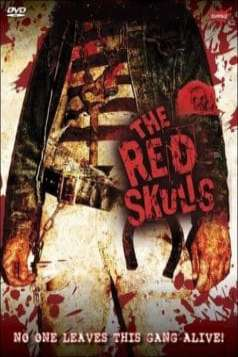 The Red Skulls (2005)