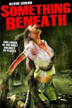 Something Beneath (2007)
