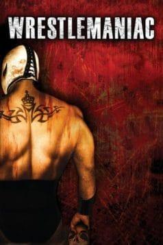 Wrestlemaniac (2006)