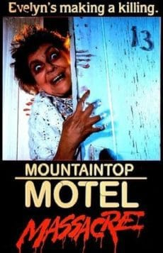 Mountaintop Motel Massacre (1986)