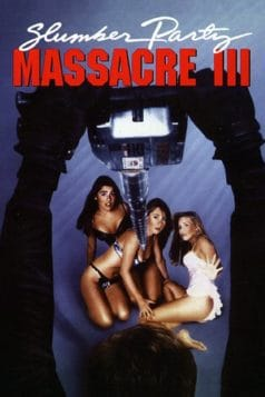 Slumber Party Massacre III (1990)