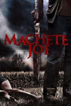 Machete Joe (2010)