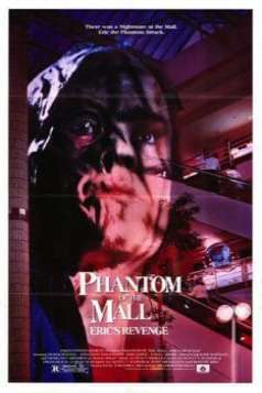 Phantom of the Mall: Eric's Revenge (1989)