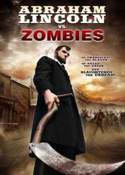Abraham Lincoln vs. Zombies (2012)
