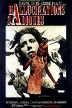 Sadistic Hallucinations (1969)