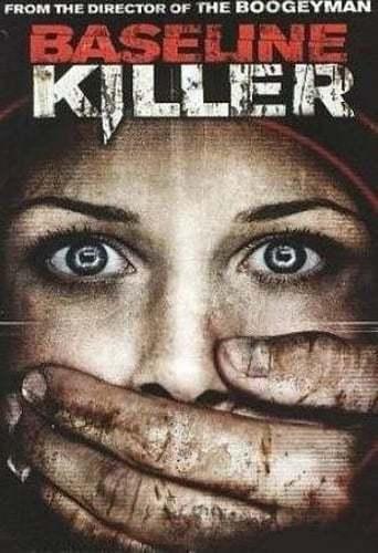 Baseline Killer (2009)