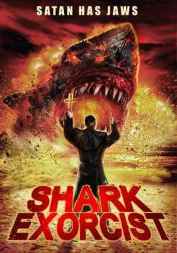 Shark Exorcist (2016)