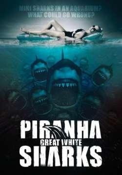 Piranha Sharks (2015)
