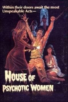 House of Psychotic Women (1974)