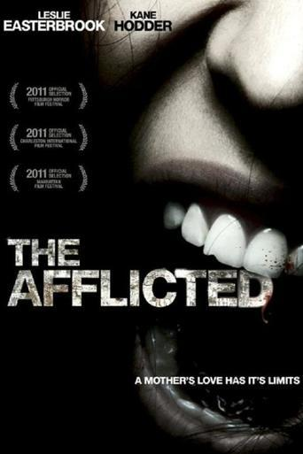 The Afflicted (2011)