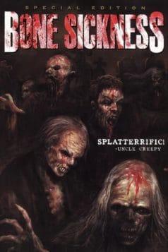 Bone Sickness (2004)
