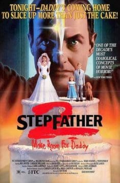Stepfather II: Make Room For Daddy (1989)