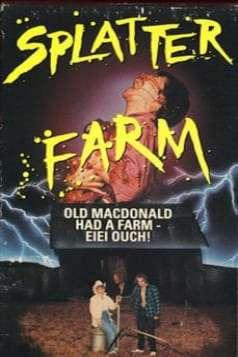 Splatter Farm (1987)
