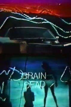 Brain Dead (1987)