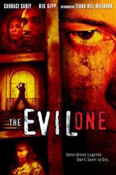 The Evil One (2005)