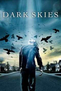 Dark Skies (2013)