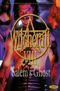 Witchcraft 8: Salem's Ghost (1996)