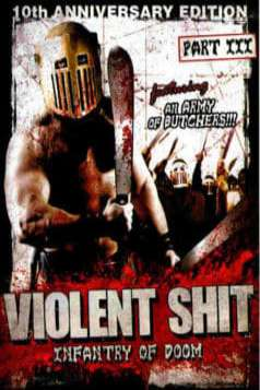 Violent Shit 3 - Infantry of Doom (1999)