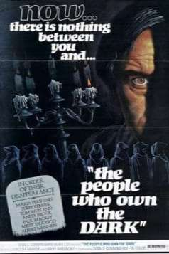 The People Who Own the Dark (1976)