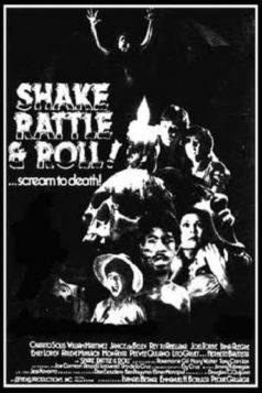 Shake, Rattle & Roll (1984)