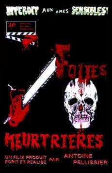 Folies Meurtrières (1984)